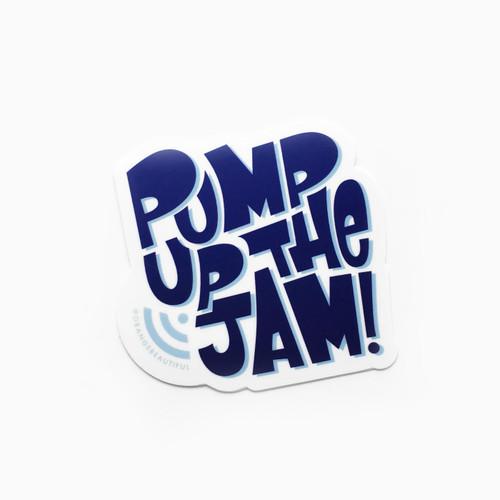 Pump Up The Jam Sticker