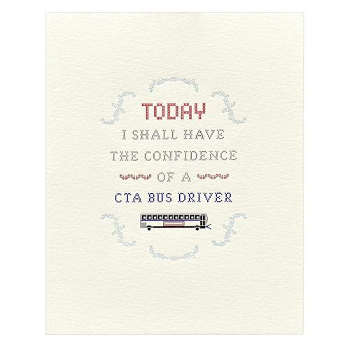 Confidence of a CTA Bus Driver 8x10 Original Print