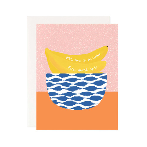 Our Love is Bananas Card