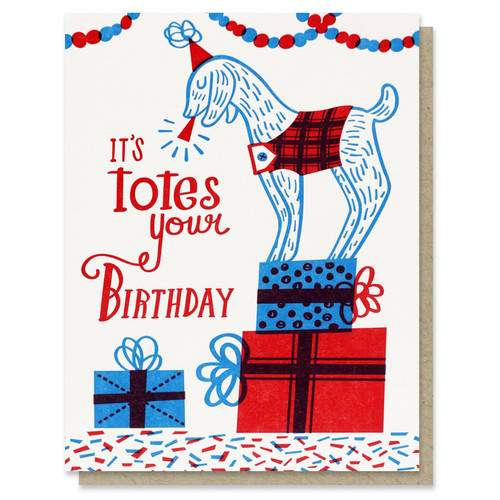 Totes Your Birthday Card