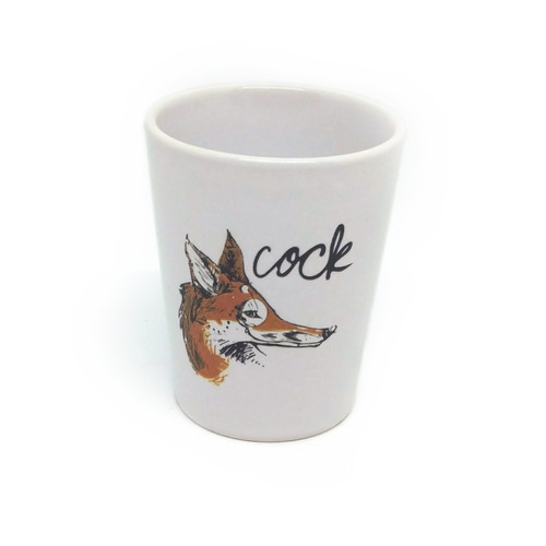 This shot glass holds two ounces, so watch out! You may be cursin' like a crafty fox faster than you realize.