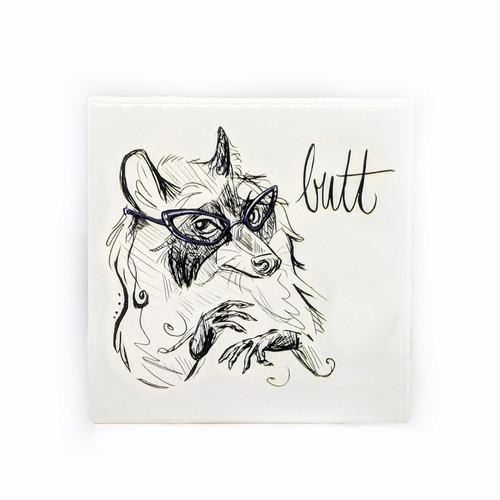 Butt Coaster