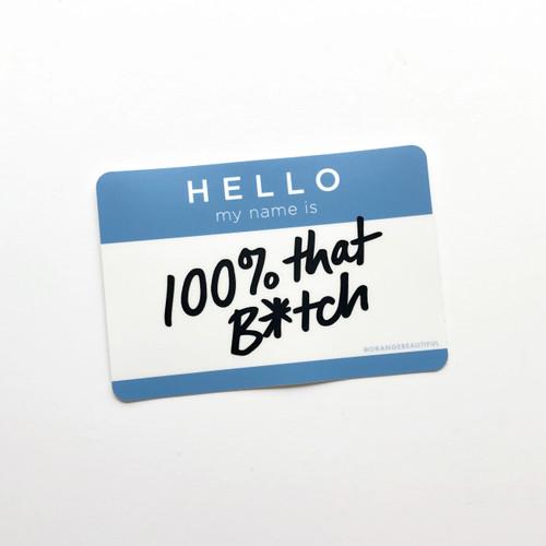 That Bitch Sticker