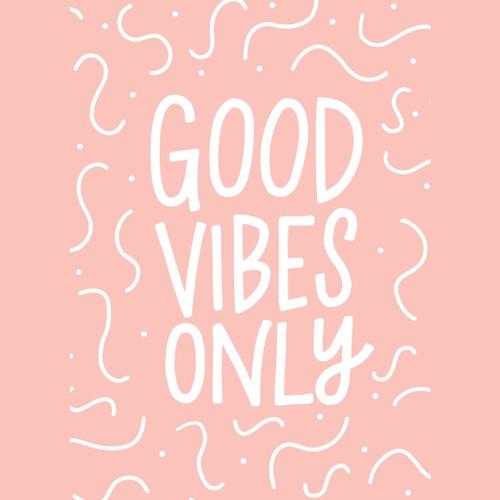 Good Vibes Only 5x7 Art Print