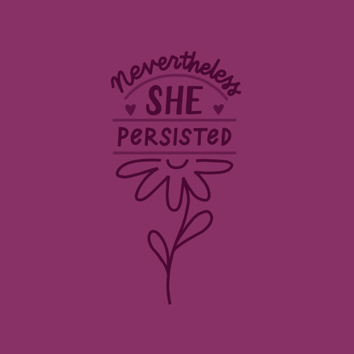 Nevertheless She Persisted 5x7 Art Print