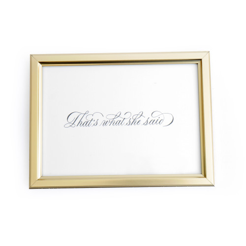 That's What She Said Framed 5x7 Print