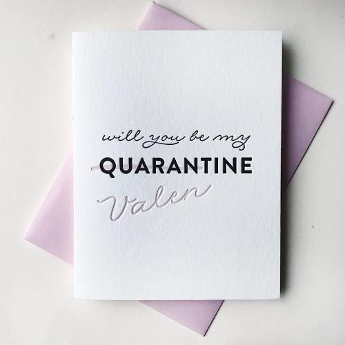 Be My Quaran(Valen)tine Card