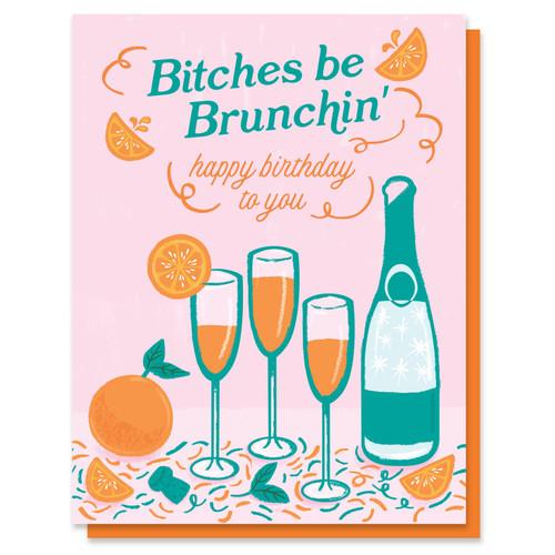 Brunchin Birthday Card