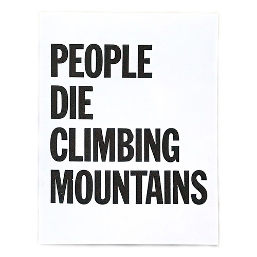 People Die Climbing Mountains Card