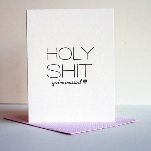 Holy Shit - Married card