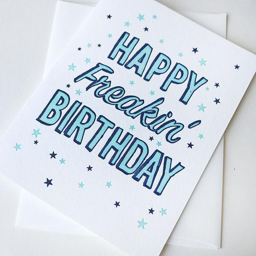 Freakin Birthday Card