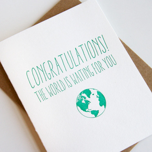 Congrats The World is Waiting Card
