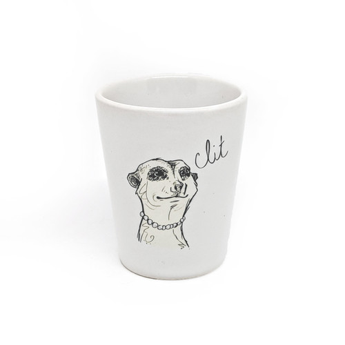 This shot glass holds two ounces, so watch out! You may be cursin' like a meerkat faster than you realize.