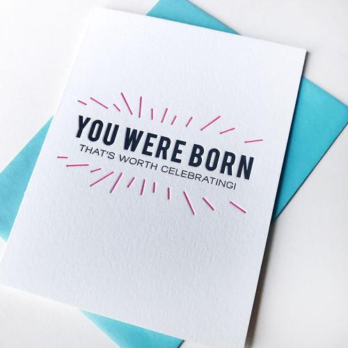 You Were Born Card