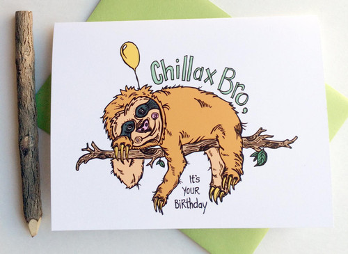 Chillax Bro Card