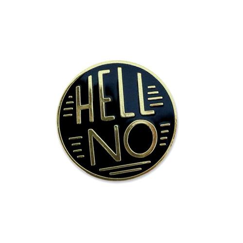 Hell No Pin