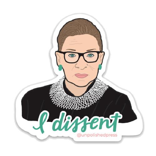 "Ruth Bader Ginsburg - ""I Dissent"" Sticker"