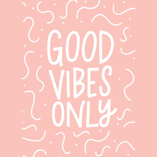 Good Vibes Only 5x7 Art Print