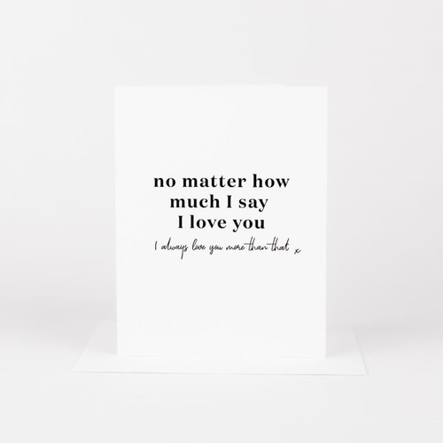 No Matter How Much I Say I Love You