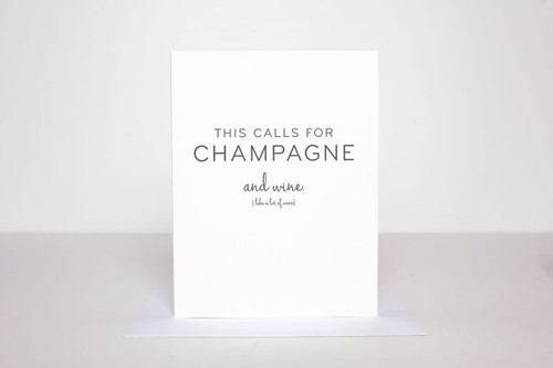 This Calls For Champagne & Wine Card