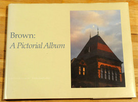 Brown University A Pictorial Album