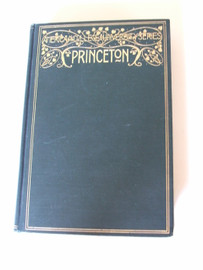 American College Series : Princeton - Varnum Collins [1914 hardcover book]