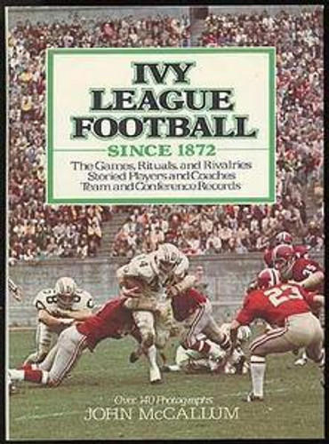 Ivy League Football Since 1872