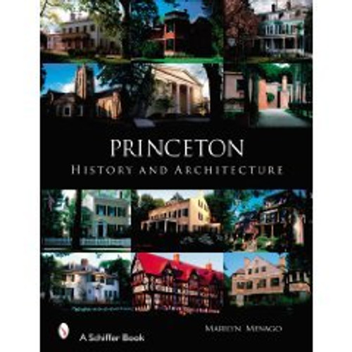 Princeton History and Architecture by Menago