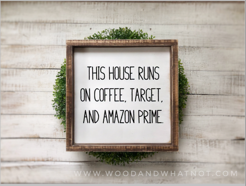 This house runs on coffee, Target and Amazon Prime