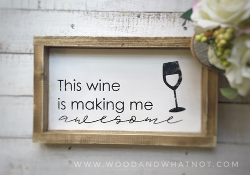 This wine is making me awesome