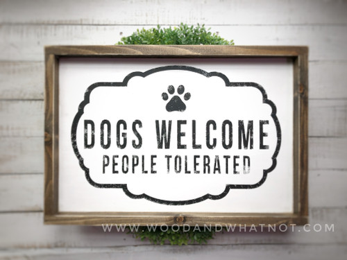 Dogs welcome, people tolerated