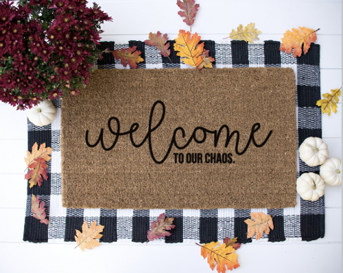 Welcome to our chaos door mat
