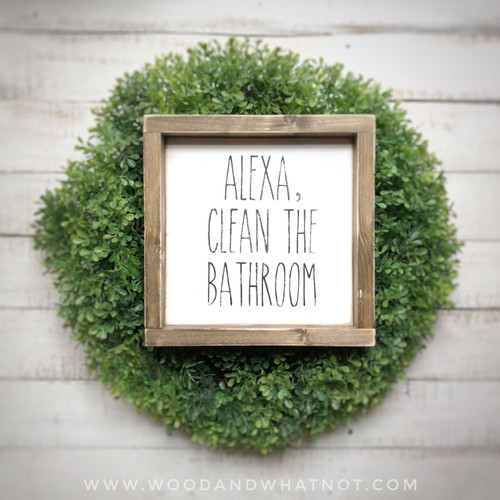 Alexa, clean the bathroom