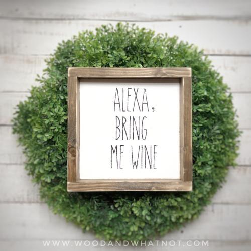 Alexa, bring me wine
