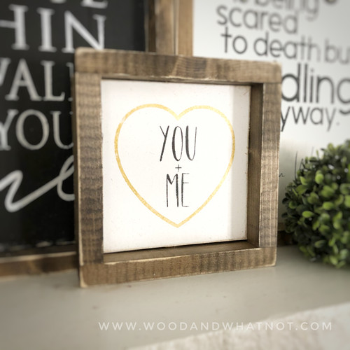 You + Me tabletop sign