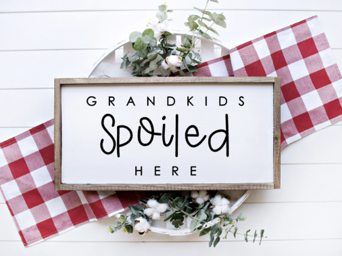 Grandkids Spoiled Here