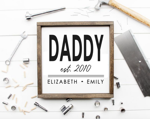 Daddy, Dad, Grandpa sign with kids names