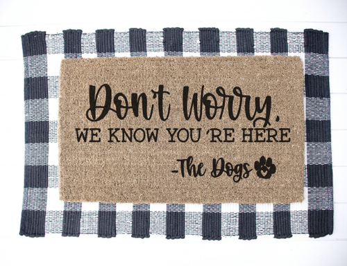 Don't worry, we know you're here doormat