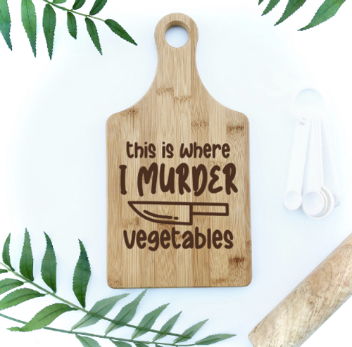 This is where I murder vegetables engraved cutting board