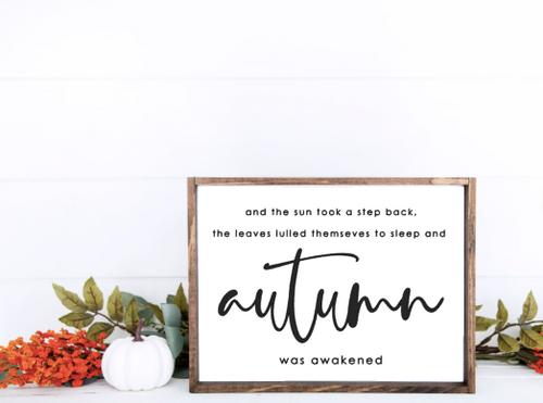 Autumn Was Awakened sign