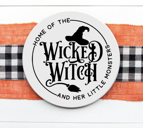 Home of the Wicked Witch Door Hanger