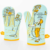 You're beautiful, don't change - One Oven Mitt by Blue Q  | The Design Gift Shop