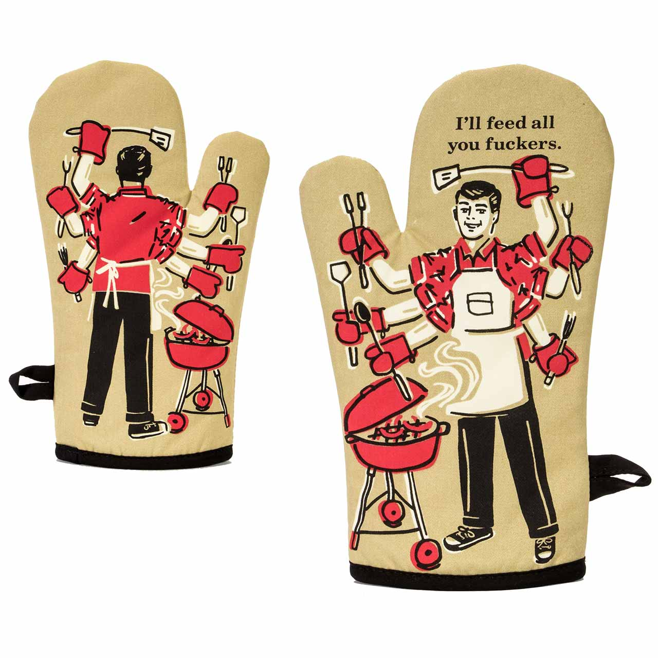 I'll Feed All You F*ckers - Oven Mitt by Blue Q  | The Design Gift Shop