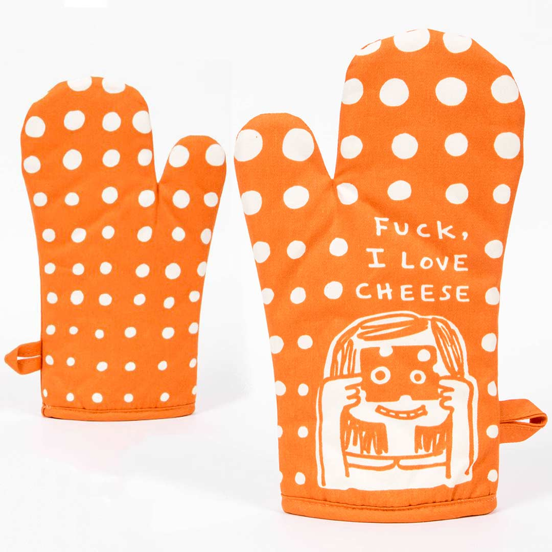 F*ck, I Love Cheese - One Oven Mitt by Blue Q | The Design Gift Shop