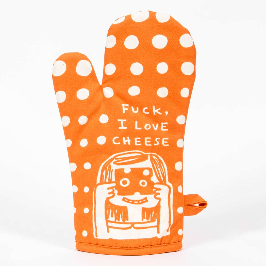 F*ck, I Love Cheese (Front)- One Oven Mitt by Blue Q | The Design Gift Shop