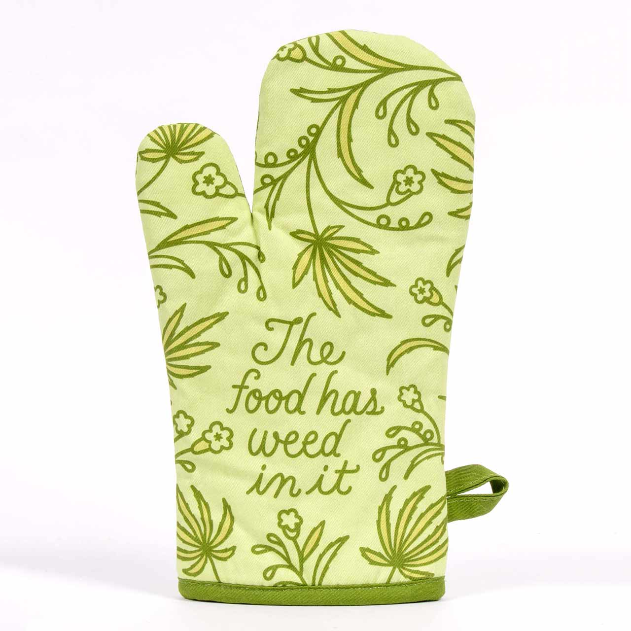 The Food Has Weed In It (Front) - One Oven Mitt by Blue Q | The Design Gift Shop