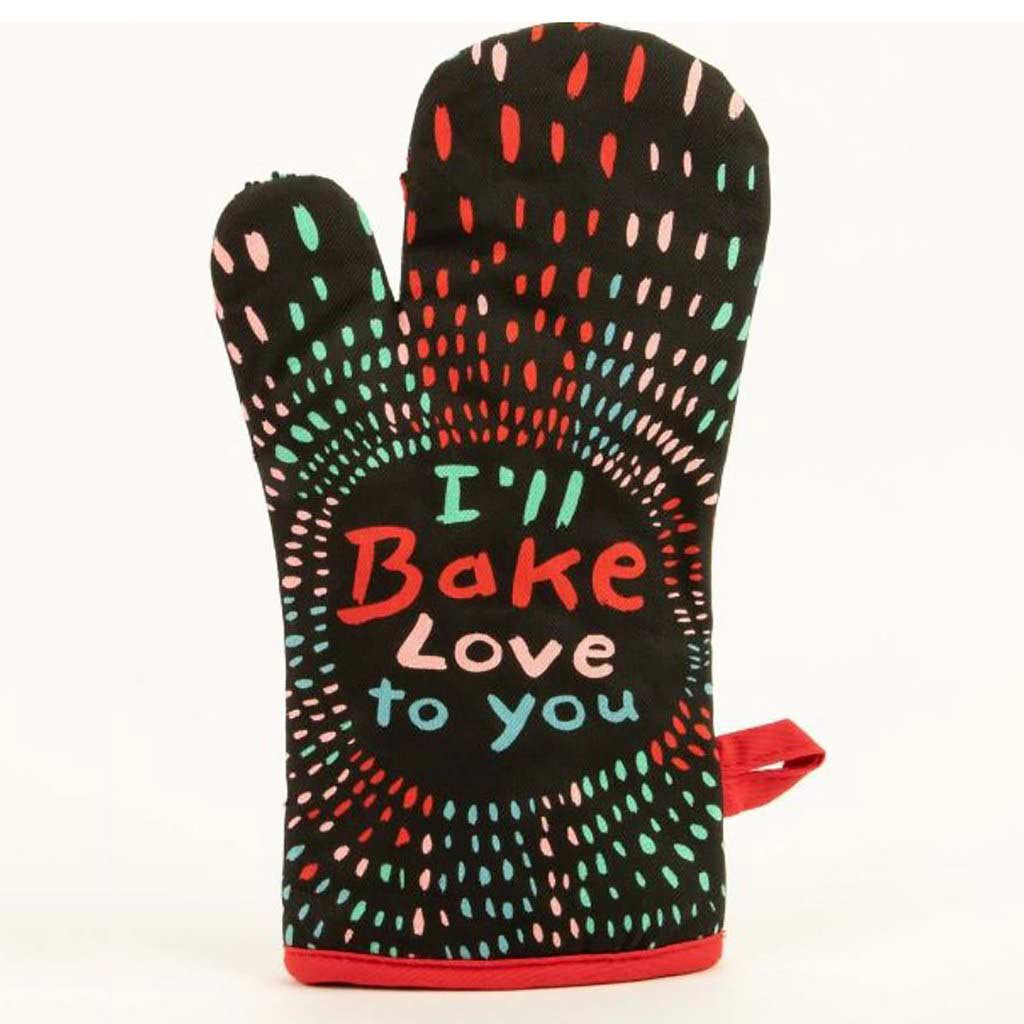 I'll Bake Love to you - One Oven Mitt by Blue Q | the design gift shop