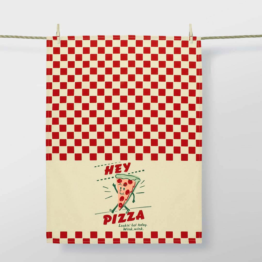 'Hey Pizza! Lookin' hot today. Wink, wink.' Dish Towel by Blue Q  | the design gift shop