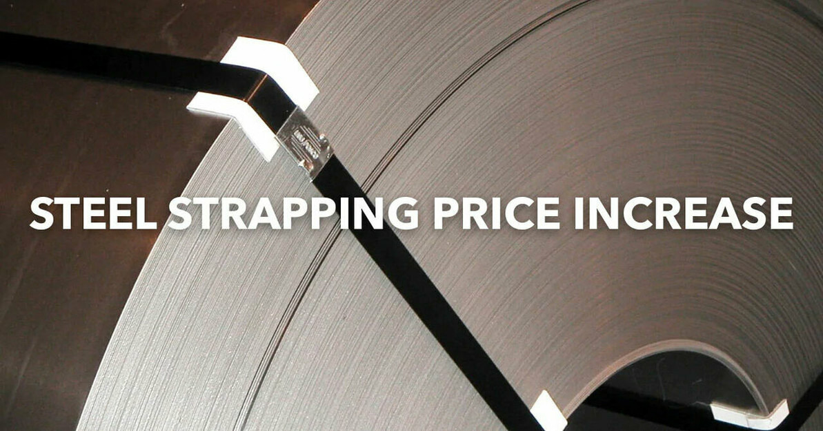 2020 Steel Strapping Price Increase