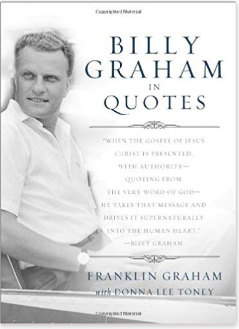 """God Speaks His Word Straight Into The Hearts Of Men And Women. The Word Of God Is Alive And Active Today In The Lives Of Millions.  With the Gospel of the Lord Jesus Christ as his singular focus, Billy Graham faithfully, passionately, and unapologetically preached God's Word for more than seventy years. At the age of ninety-two, during an exclusive Fox News interview in 2010, Dr. Graham told Greta van Susteren, """"I have a tremendous amount of hope for the future because of Jesus Christ.""""  In this stunning collection of quotes by Billy Graham comes a historic anthology covering seven decades of ministry, drawing from both his published and personal works. These pages are filled with hope, truth, and redemption and seek the hearts of a lost people who need God now more than ever.  Today we are putting our hopes in materialism, in technological progress, and in freedom from moral absolutes. They have all failed. They have failed because they have been powerless to change the human heart.  Join Billy Graham as he seeks to bring God's Word to the heart of daily life. Reconnect and be drawn like never before. """"Hearing Billy Graham express hope for the world gives me hope that my life can be worthwhile,"""" comments one twenty-two-year-old. Arranged topically for easy reference, Billy Graham in Quotes provides insight on more than one hundred topics anchored in Scripture. This gifted evangelist takes the focus off of the messenger and shines the Light on the Message of God's Word.  Earth's troubles fade in the light of heaven's hope."""